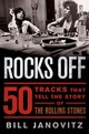 Rocks Off - Janovitz, Bill - ISBN: 9781250026316