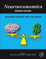 Neuroeconomics - ISBN: 9780124160088