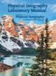 Physical Geography Laboratory Manual For Mcknight's Physical Geography - Tasa, Dennis G.; Hess, Darrel - ISBN: 9780321863966