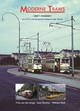 MODERNE TRAMS 1 - Wilfried Wolf; Axel Reuther; Frits van der Gragt - ISBN: 9789060133507