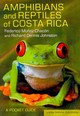 Amphibians And Reptiles Of Costa Rica - Johnston, Richard Dennis; Munoz Chacon, Federico - ISBN: 9780801478697