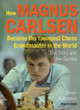 How Magnus Carlsen Became The Youngest Chess Grandmaster In The World - Agdestein, Simen - ISBN: 9789056914370