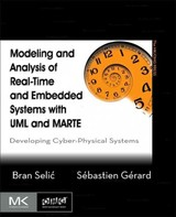Modeling And Analysis Of Real-time And Embedded Systems With Uml And Marte - Gerard, Sebastien (cea List, France); Selic, Bran (president Of Malina Software Corp., A Canadian Consultancy Focusing On The Application Of Model-based Engineering Methods And Tools In Industry.) - ISBN: 9780124166196