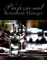Professional Restaurant Manager - Ninemeier, Jack D.; Miller, Allisha A.; Hayes, David K. - ISBN: 9780132739924