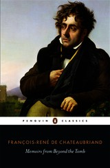 Memoirs From Beyond The Tomb - De Chateaubriand, Francois-rene - ISBN: 9780141393124
