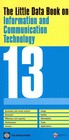 Little Data Book On Information And Communication Technology - World Bank - ISBN: 9780821398166