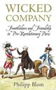 Wicked Company - Blom, Philipp - ISBN: 9781780220109