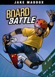 Board Battle - Maddox, Jake/ Stevens, Eric/ Aburtov (ILT) - ISBN: 9781434262080