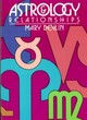 Astrology & Relationships - Devlin, Mary - ISBN: 9780914918776