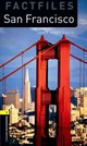 Oxford Bookworms Library Factfiles: Level 1:: San Francisco - Hardy-Gould, Janet - ISBN: 9780194794374