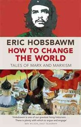 How To Change The World - Hobsbawm, Eric - ISBN: 9780349123523