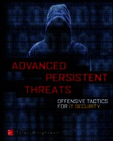 Advanced Persistent Threat Hacking - Wrightson, Tyler - ISBN: 9780071828369