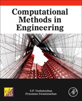 Computational Methods In Engineering - Venkateshan, s. P./ Swaminathan, Prasanna - ISBN: 9780124167025
