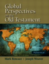 Global Perspectives On The Old Testament - Roncace, Mark; Weaver, Joseph - ISBN: 9780205909216