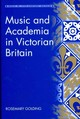 Music And Academia In Victorian Britain - Golding, Rosemary - ISBN: 9781409457510