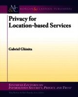 Privacy For Location-based Services - Ghinita, Gabriel - ISBN: 9781627051491