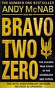 Bravo Two Zero - 20th Anniversary Edition - McNab, Andy - ISBN: 9780552168823