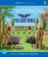 Pigs Have Wings - Wodehouse, P. G. - ISBN: 9781906147396