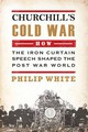 Churchill's Cold War - White, Philip - ISBN: 9780715645772
