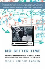 No Better Time - Raskin, Molly Knight - ISBN: 9780306821660