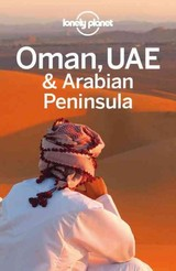 Oman, UAE & Arabian Peninsula - ISBN: 9781743217832