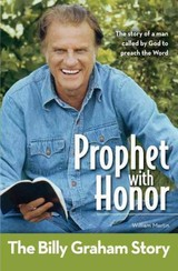 Prophet With Honor, Kids Edition: The Billy Graham Story - Martin, William C. - ISBN: 9780310719359