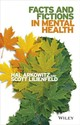 Facts And Fictions In Mental Health - Arkowitz, Hal/ Lilienfeld, Scott O. - ISBN: 9781118311295