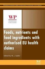 Foods, Nutrients And Food Ingredients With Authorised Eu Health Claims - ISBN: 9780857098429