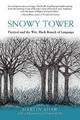 Snowy Tower - Shaw, Martin - ISBN: 9781935952923