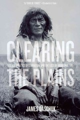 Clearing The Plains - Daschuk, James - ISBN: 9780889772960