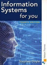 Information Systems For You - Doyle, Stephen - ISBN: 9781408515198