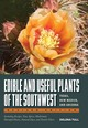 Edible And Useful Plants Of The Southwest - Tull, Delena - ISBN: 9780292748279