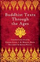 Buddhist Texts Through The Ages - Conze, Edward; Waley, Arthur; Snellgrove, David; Horner, I.b. - ISBN: 9781780743981