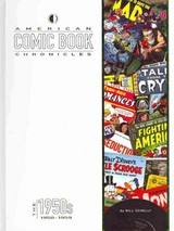 American Comic Book Chronicles: The 1950s - Schelly, Bill - ISBN: 9781605490540