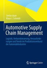 Automotive Supply Chain Management - Schmidt, Klaus-J.; Iskan, Stefan - ISBN: 9783658006204