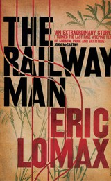 Railway Man - Lomax, Eric - ISBN: 9780099582311