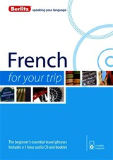 Berlitz French For Your Trip - Berlitz International, Inc. (COR) - ISBN: 9781780044057