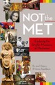 Not The Met - Halpern, Janel; Appelbaum, Harvey - ISBN: 9781455618682