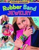 Totally Awesome Rubber Band Jewelry - Dorsey, Colleen - ISBN: 9781574218961