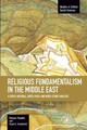 Religious Fundamentalism In The Middle East: A Cross-national, Inter-faith, And Inter-ethnic Analysis - Moaddel, Mansoor; Karabenick, Stuart A. - ISBN: 9781608463800