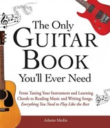 Only Guitar Book You'll Ever Need - Jackson, Ernie; Schonbrun, Marc - ISBN: 9781440574054