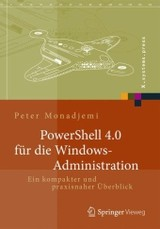 Powershell Für Die Windows-administration - Monadjemi, Peter - ISBN: 9783658029630