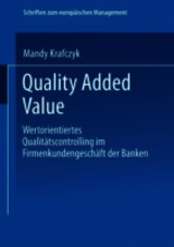 Quality Added Value - Krafczyk, Mandy - ISBN: 9783824477128
