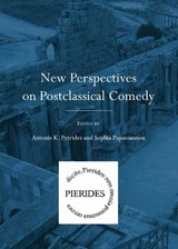New Perspectives On Postclassical Comedy - Petrides, Antonis K. (EDT)/ Papaioannou, Sophia (EDT) - ISBN: 9781443824118
