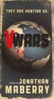 V-wars - Frost, Gregory; DeCandido, Keith R. A.; Moore, James A.; Nicholson, Scott; ... - ISBN: 9781613777176