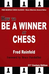 How to be a Winner at Chess - Reinfeld, F. - ISBN: 9781936490622