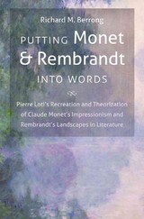 Putting Monet And Rembrandt Into Words - Berrong, Richard M. - ISBN: 9781469613659