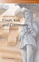 Court, Kirk And Community - Wormald, Jenny - ISBN: 9780748619399