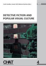 Detective Fiction and Popular Visual Culture - ISBN: 9783868214567
