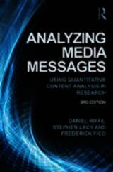 Analyzing Media Messages - Fico, Frederick (michigan State University); Lacy, Stephen (michigan State University. Usa); Riffe, Daniel (university Of North Carolina, Chapel Hill, Usa) - ISBN: 9780415517676